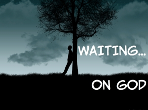 WAITING ON GOD.001
